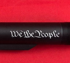 Engraved .223/5.56 Mil-Spec 6 Position Buffer Tube - We The People