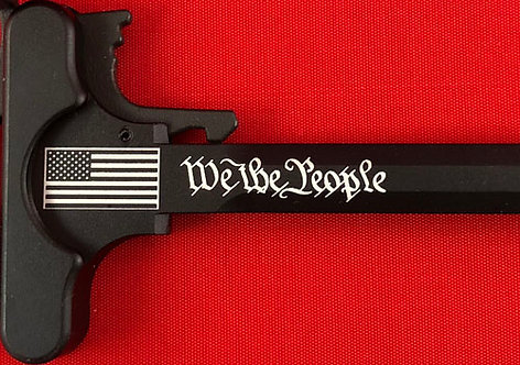 Charging Handle - We The People (5.56 or .308)