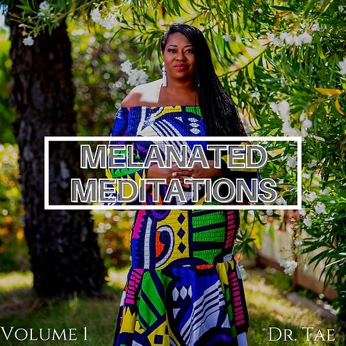 Melanated Meditations Vol. 1