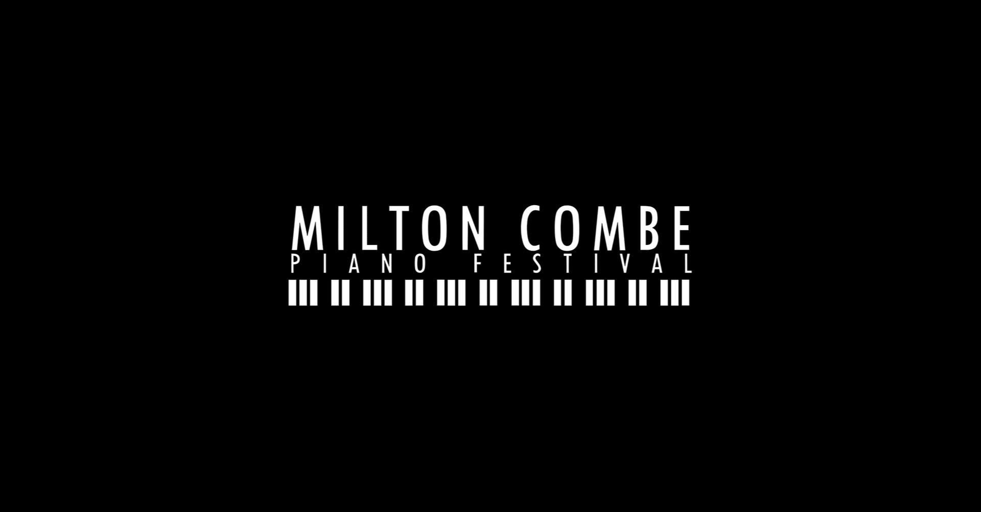 Milton Combe Piano Festival