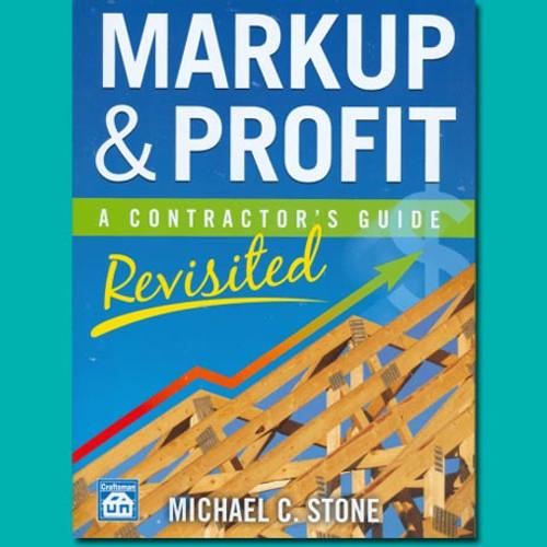 Markup Profit A Contractors Guide Revisited Construction Books