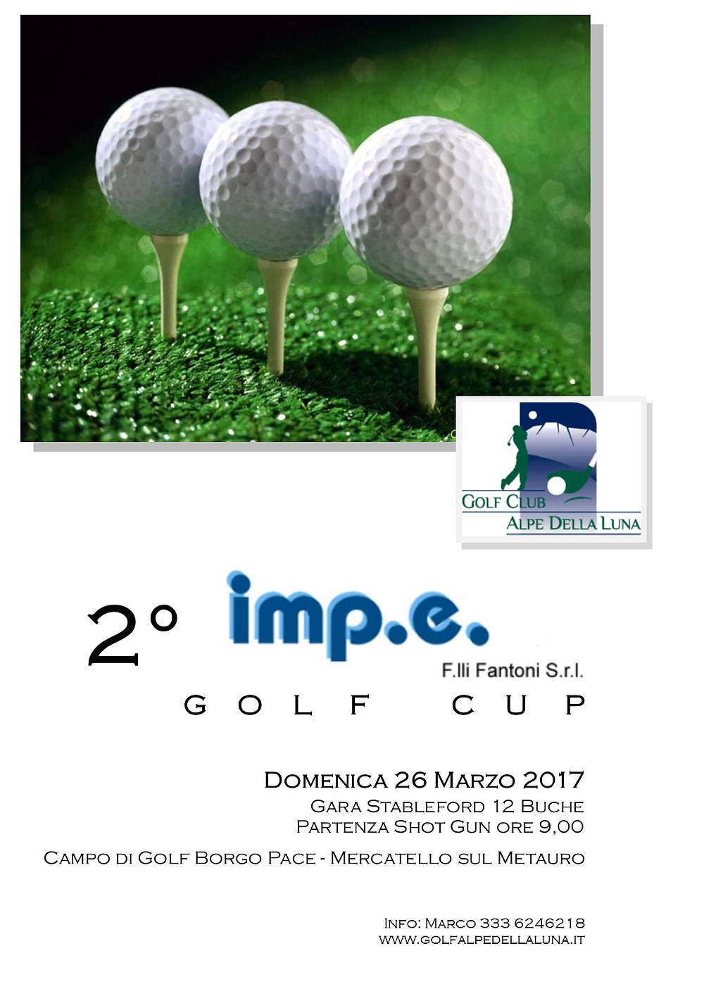 Premi: 1° e 2° netto di 1° Categoria - Premi: 1° e 2° netto di 2° Categoria 1° Lordo - 1° Seniores Premi Speciali: Nearest to the Pin, Drive Contest Iscrizione gara: €20,00 (€10,00 Juniores) Green fee: €15,00 (€10,00 Juniores) Green Fee Associati Caldese: gratuito Green Fee Associati Montegiove: €5,00 Possibilità di noleggio di golf cart  Info e Iscrizioni: Marco 333 6246218 - Segreteria 339 2701581- 0722 547337