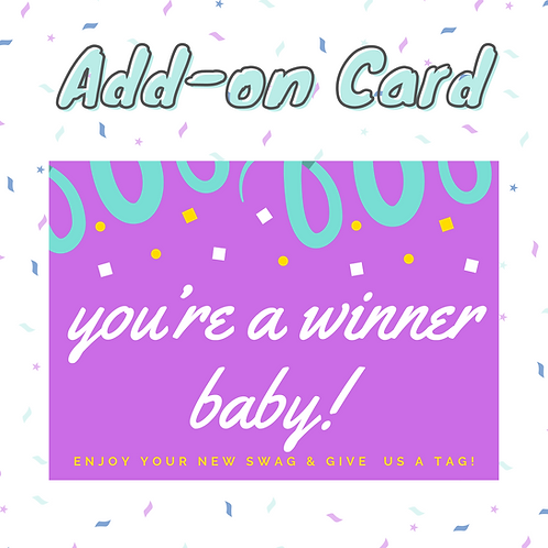 'You're a winner' order card!