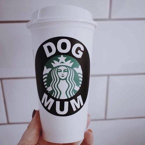 Starbucks Coffee Cup - Dog Mum / Dog Dad - WHITE
