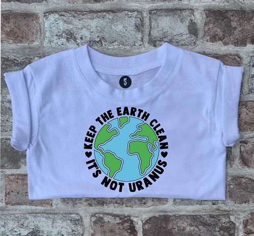 Keep the Earth clean...it's not Uranus - Dog tee