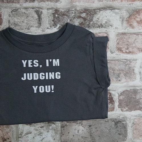 Yes I'm judging you - Dog Tee