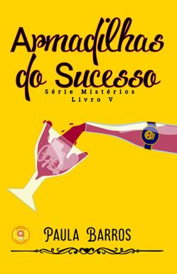 Armadilhas do sucesso