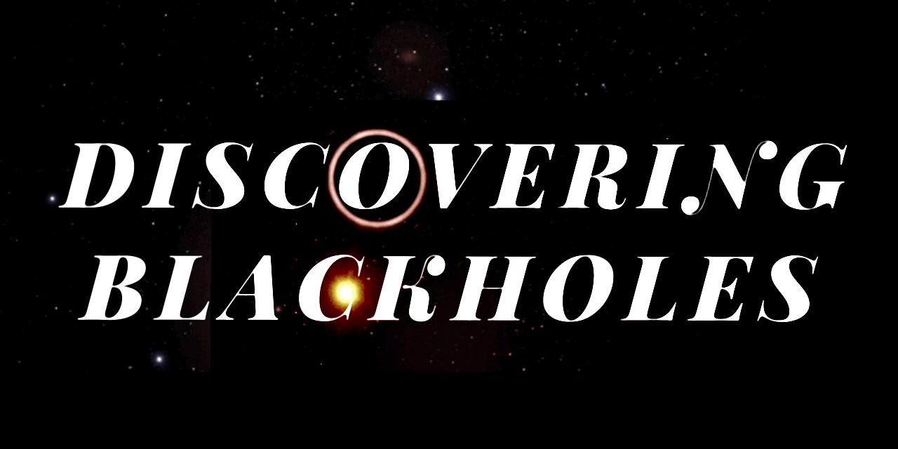 Discovering Blackholes Trailer