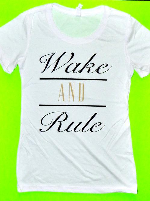 Wake & Rule