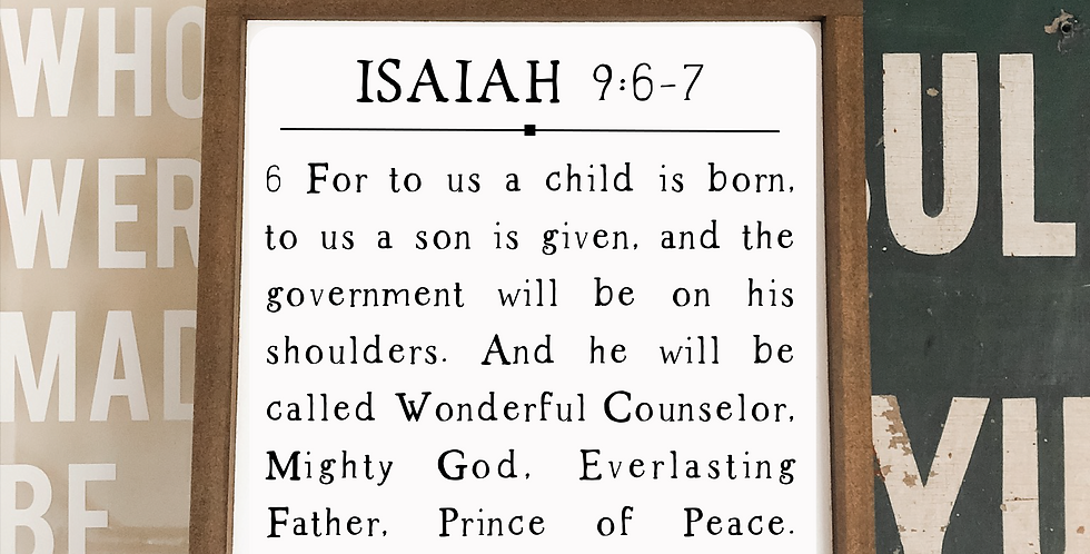 Isaiah 9:6-7