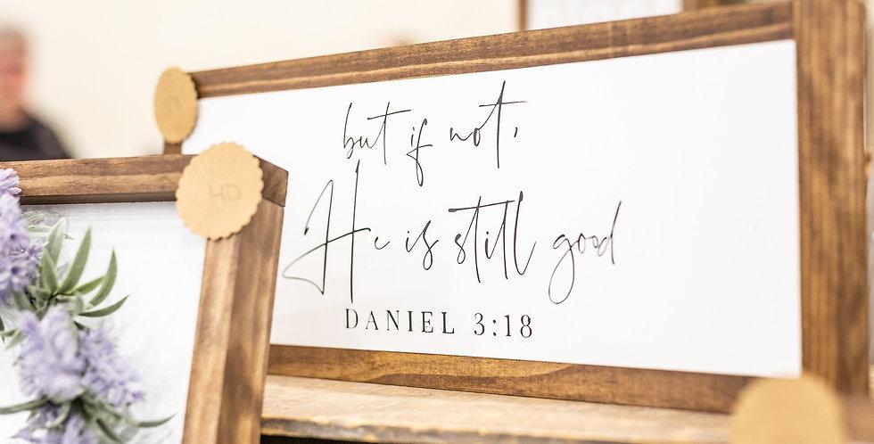 But if Not, He Is Still Good