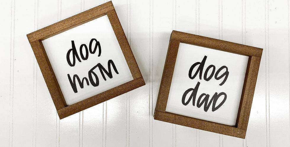 Dog Mom & Dog Dad