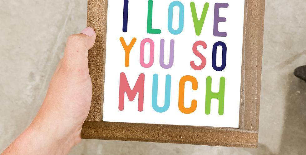 I Love You So Much (Mini)