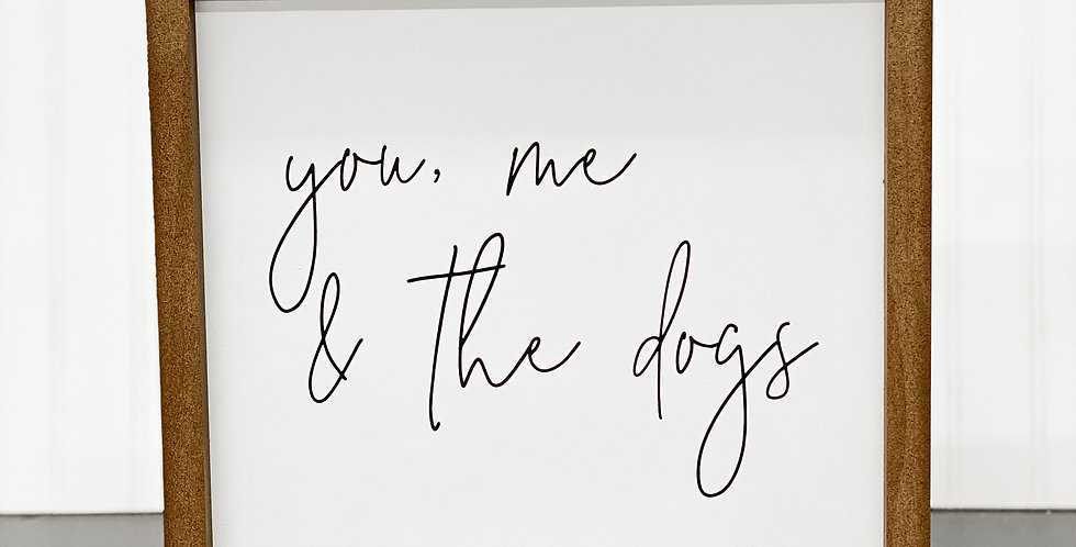 You, Me and the Dogs