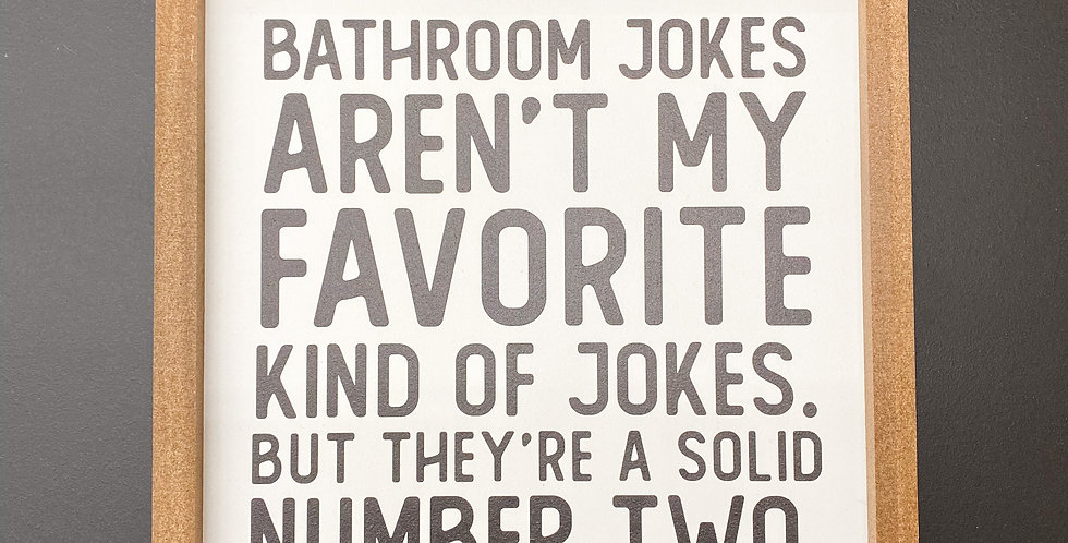 Bathroom Jokes