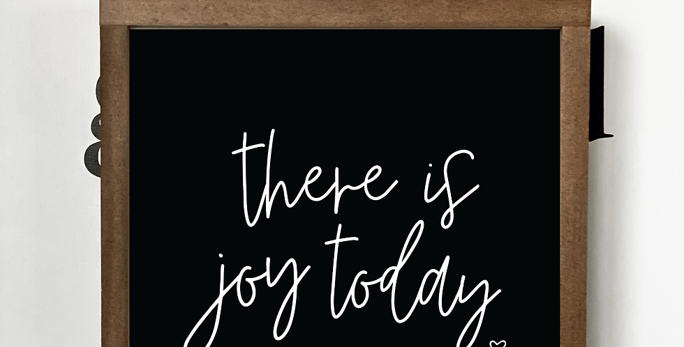There Is Joy Today