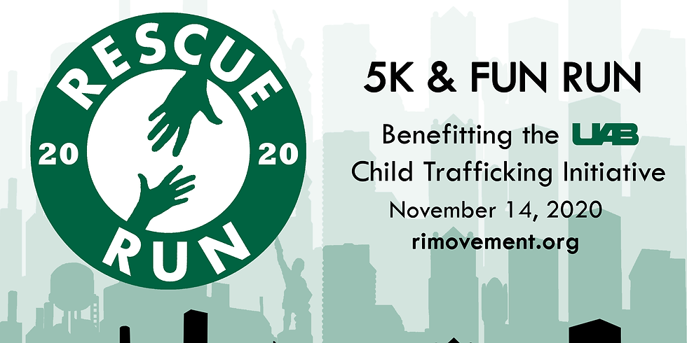 Rescue Run 5K & Fun Run Benefitting the UAB Child Trafficking Initiative- POSTPONED until further notice due to COVID-19