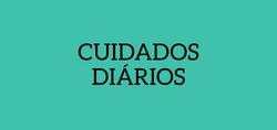 CUIDADOS DIÁRIOS