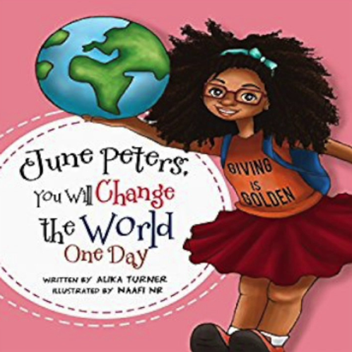 June Peters, You Will Change the World One Day by Alika Turner