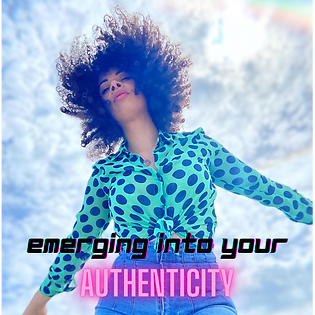 Emerging into your Authenticity.png