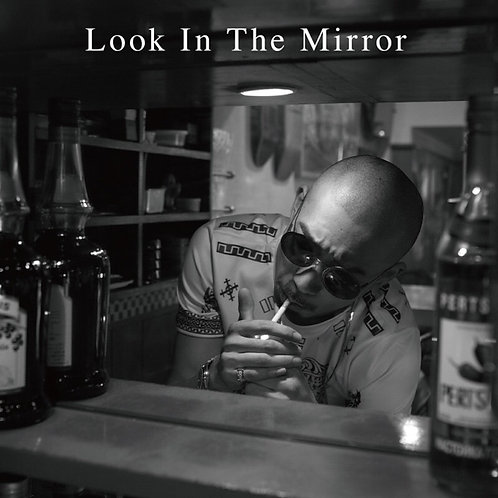 Look In The Mirror / 迷子