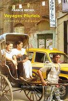 voyages pluriels par franck michel éditions livres du monde
