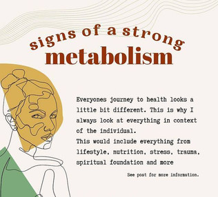 Signs of a strong metabolism