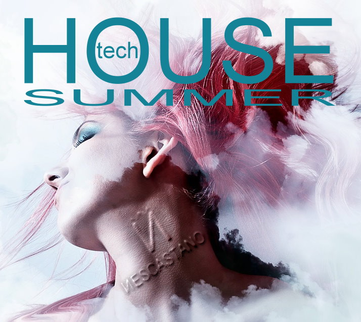 TECH HOUSE SUMMER