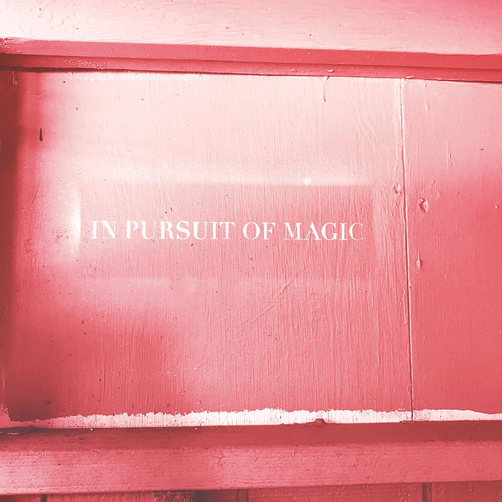Be the magic you wish to see in the world.