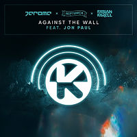 Jerome x Neptunica x Fabian Farell feat. Jon Paul - Against The Wall