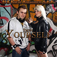 DJ D-Rave vs. Ravergizer feat. SaKuRa - Trust Yourself