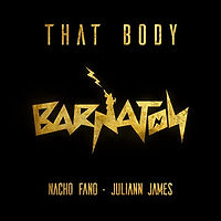 Nacho Fano x Juliann James - That Body