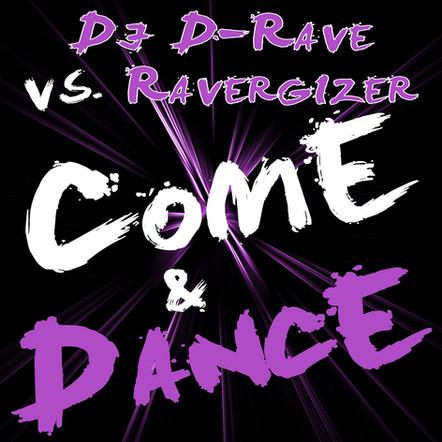 DJ D-Rave vs. Ravergizer // Come & Dance // DR002