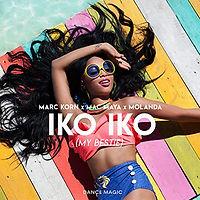 Marc Korn x Mac Maya x Molanda - Iko Iko (My Bestie)