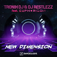 Tronix DJ & DJ Restlezz feat. Euphorizon - New Dimension