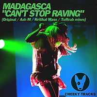 Madagasca - Can't Stop Raving
