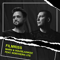 Marv & Housejunkee feat. Northern Lite - Filmriss