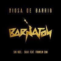 Sak Noel, Salvi feat. Franklin Dam - Diosa De Barrio