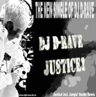 DJ D-Rave - Justice!