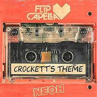 Flip Capella & Neoh - Crockett's Theme