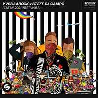 Yves Larock x Steff Da Campo feat. Jaba - Rise Up 2021