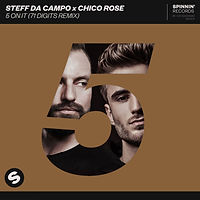 Steff Da Campo x Chico Rose - 5 On It (71 Digits Remix)