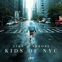 Aint & Strobe - Kids Of NYC