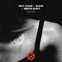 Eric Chase x Klave x Bertie Scott - Fever