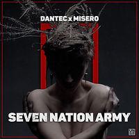 Dantec x Misero - Seven Nation Army