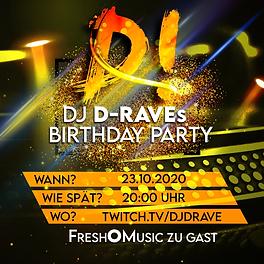 DJ D-Raves Birthday Party 2020