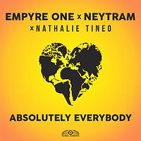 Empyre One x Neytram x Nathalie Tineo - Absolutely Everybody