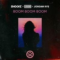 Shockz x Kahama x Jordan Rys - Boom Boom Boom