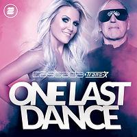 Cascada & Trans-X - One Last Dance