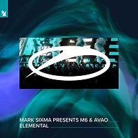 Mark Sixma pres. M6 & Avao - Elemental